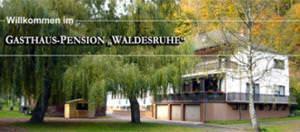 Gasthaus-Pension Waldesruhe